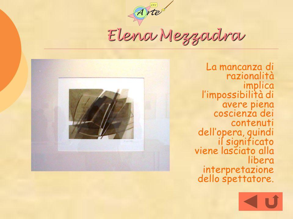Elena Mezzadra Elena Mezzadra La mancanza di razionalità implica limpossibilità di avere piena coscienza dei contenuti dellopera, quindi il significat