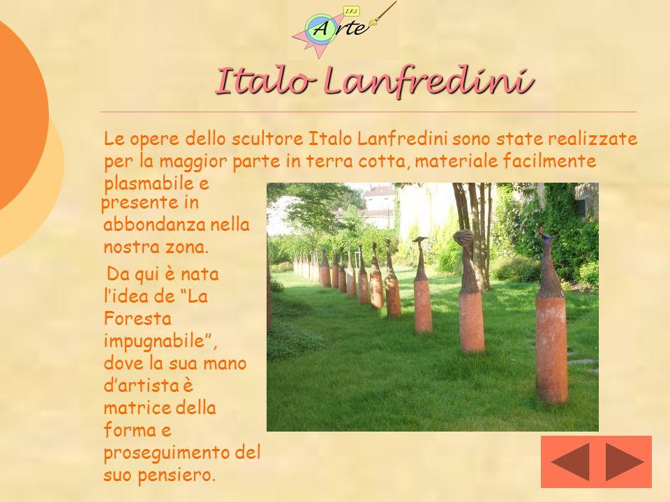 Italo Lanfredini presente in abbondanza nella nostra zona. Da qui è nata lidea de La Foresta impugnabile, dove la sua mano dartista è matrice della fo