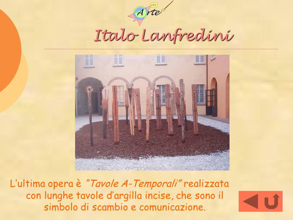 Italo Lanfredini Lultima opera è Tavole A-Temporali realizzata con lunghe tavole dargilla incise, che sono il simbolo di scambio e comunicazione.