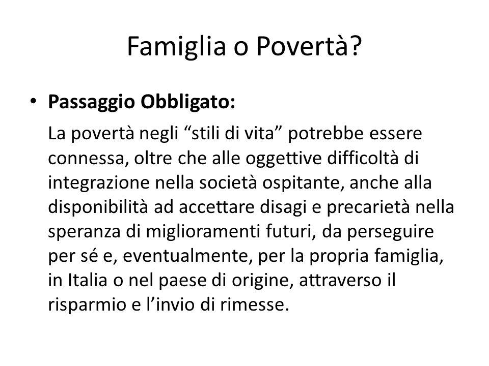 Famiglia o Povertà.