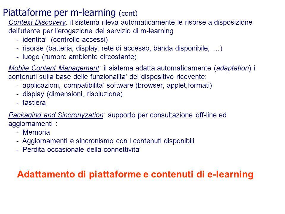 Context Discovery: il sistema rileva automaticamente le risorse a disposizione dellutente per lerogazione del servizio di m-learning - identita (contr
