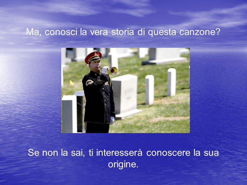 Se qualcuno ha assistito ad un funerale militare e ha ascoltato questo tocco del silenzio, deve conoscere la sua storia.