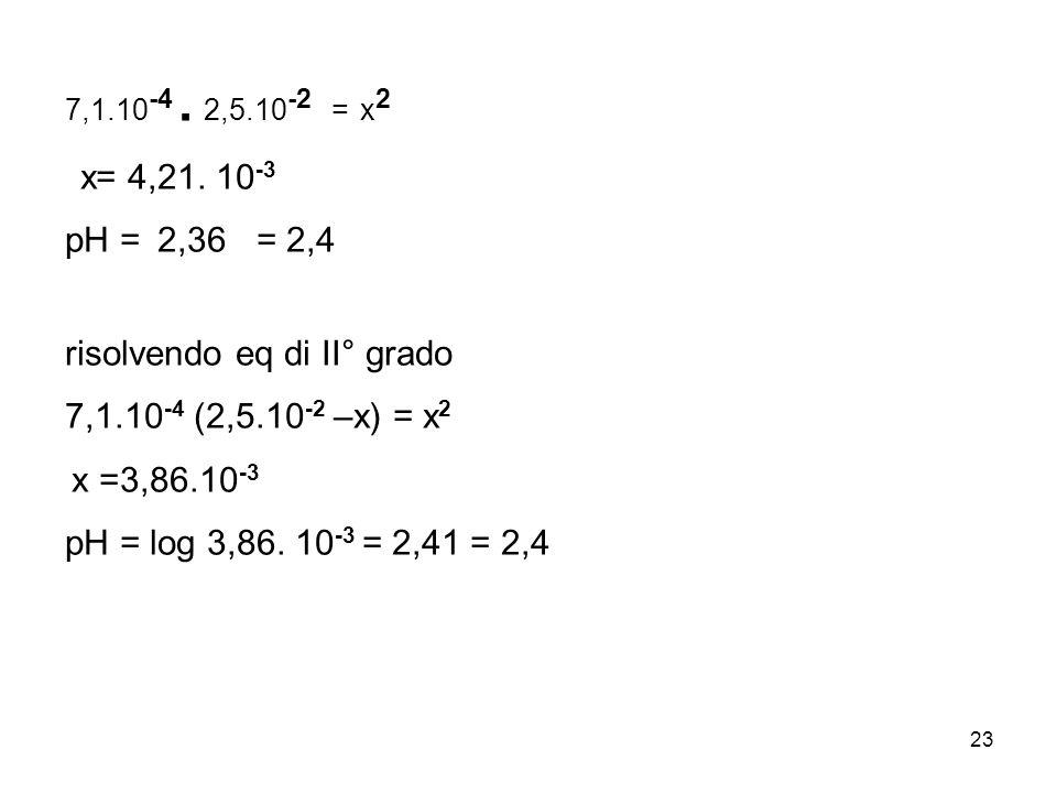 23 7,1.10 -4.2,5.10 -2 = x 2 x= 4,21.