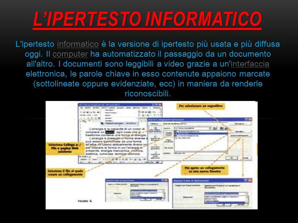 I VANTAGGI DELLIPERTESTO I documenti sono leggibili a video grazie a un interfaccia elettronica.interfaccia Le parole chiave in esso contenute appaiono marcate (sottolineate oppure evidenziate, ecc) in maniera da renderle riconoscibili.