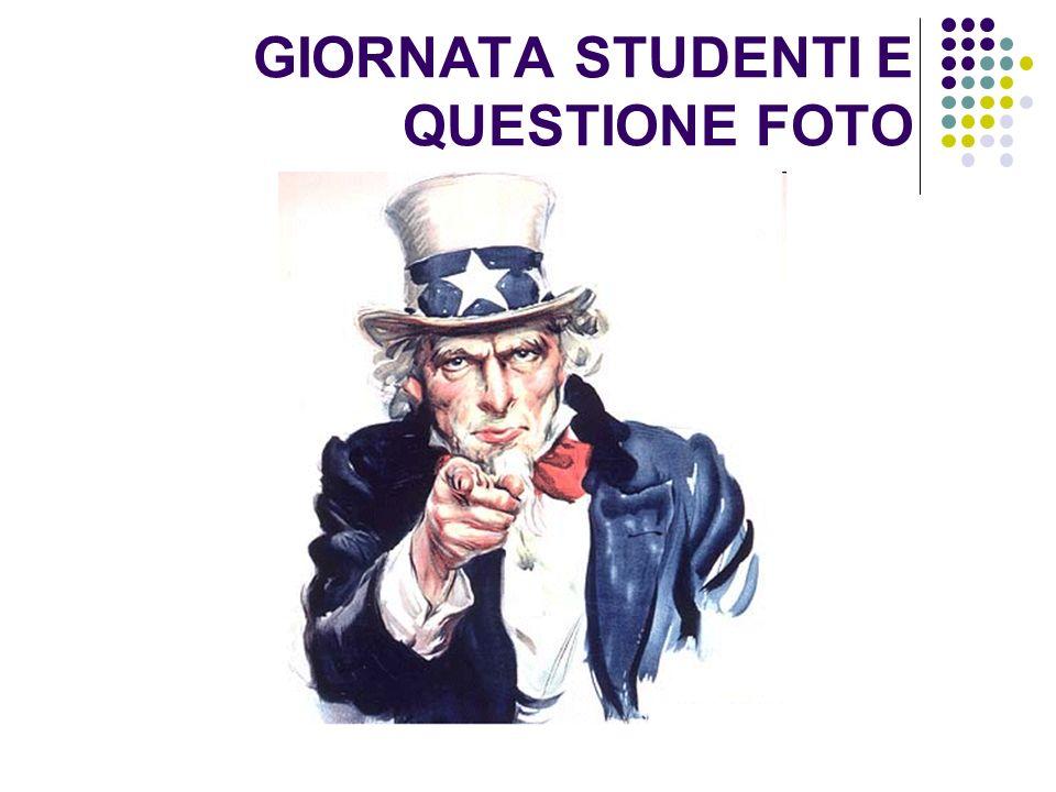GIORNATA STUDENTI E QUESTIONE FOTO