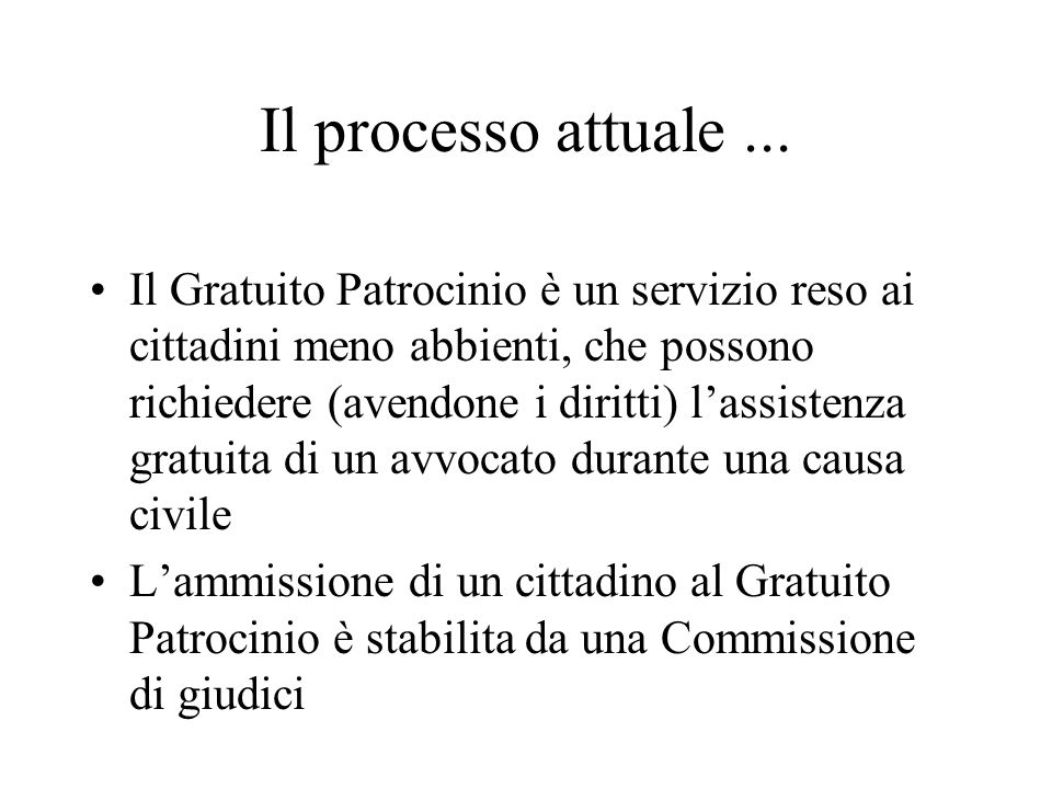 Il processo attuale...