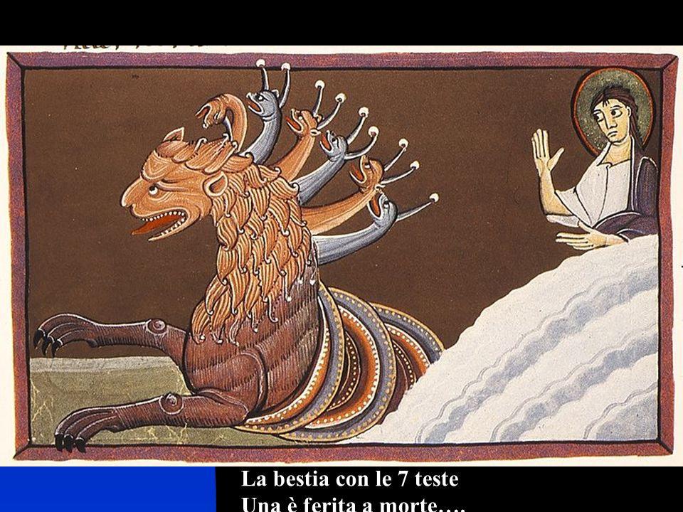 La bestia con le 7 teste Una è ferita a morte….