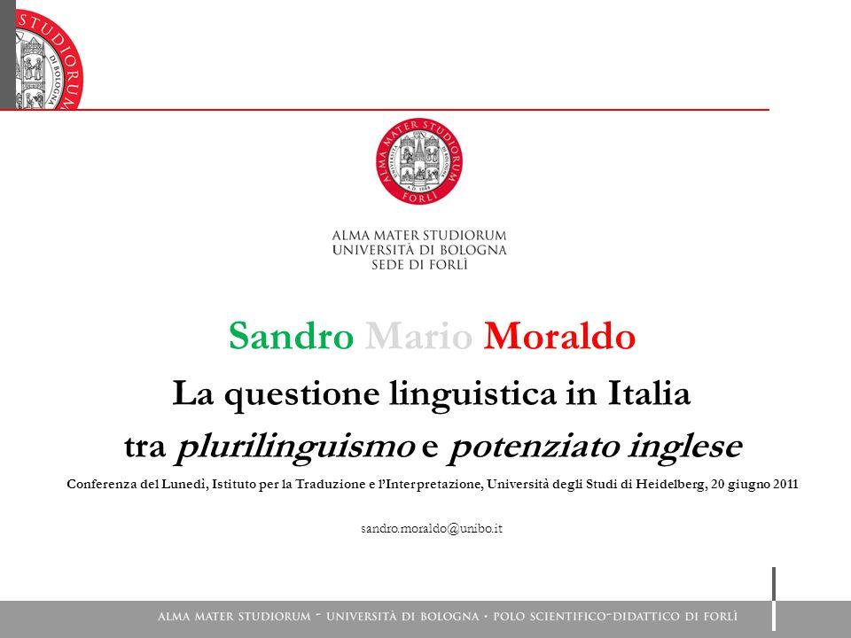 Sandro Mario Moraldo La questione linguistica in Italia tra plurilinguismo e potenziato inglese Conferenza del Lunedì, Istituto per la Traduzione e lI