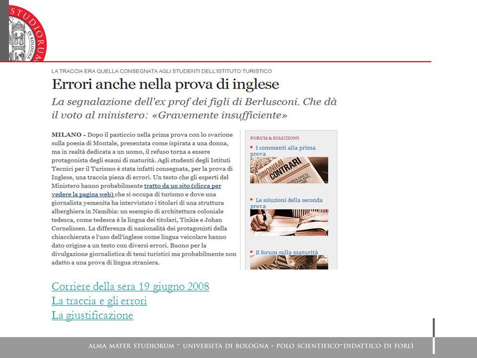 Corriere della sera 19 giugno 2008 La traccia e gli errori La giustificazione