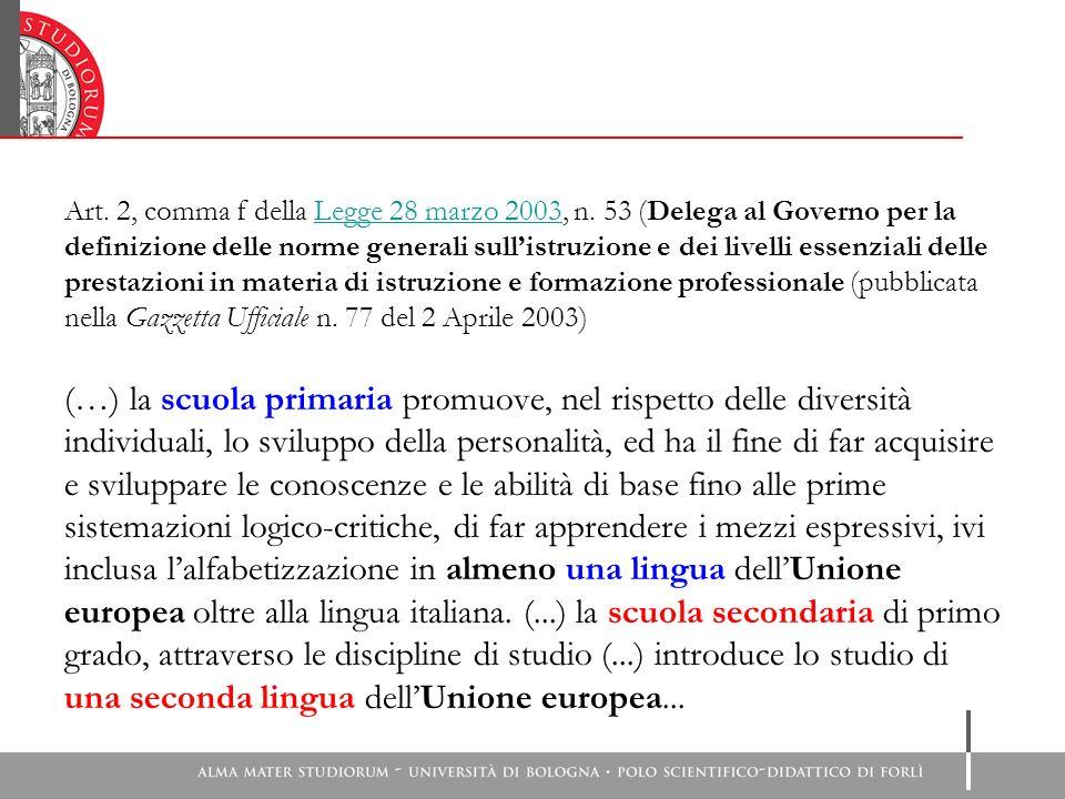 Art.2, comma f della Legge 28 marzo 2003, n.