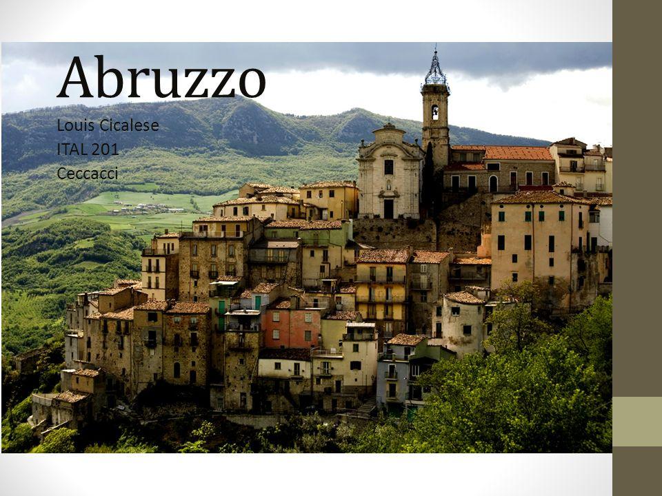 Caratteristiche del Territorio Abruzzo è una regione nel centro dItalia, vicino al mare.