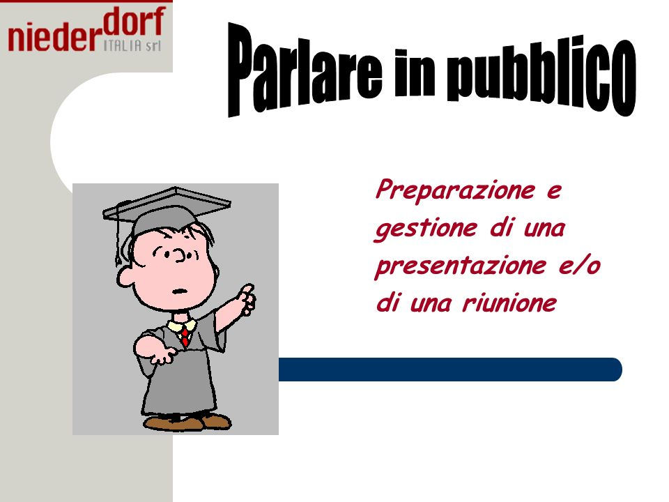 Preparazione e gestione di una presentazione e/o di una riunione