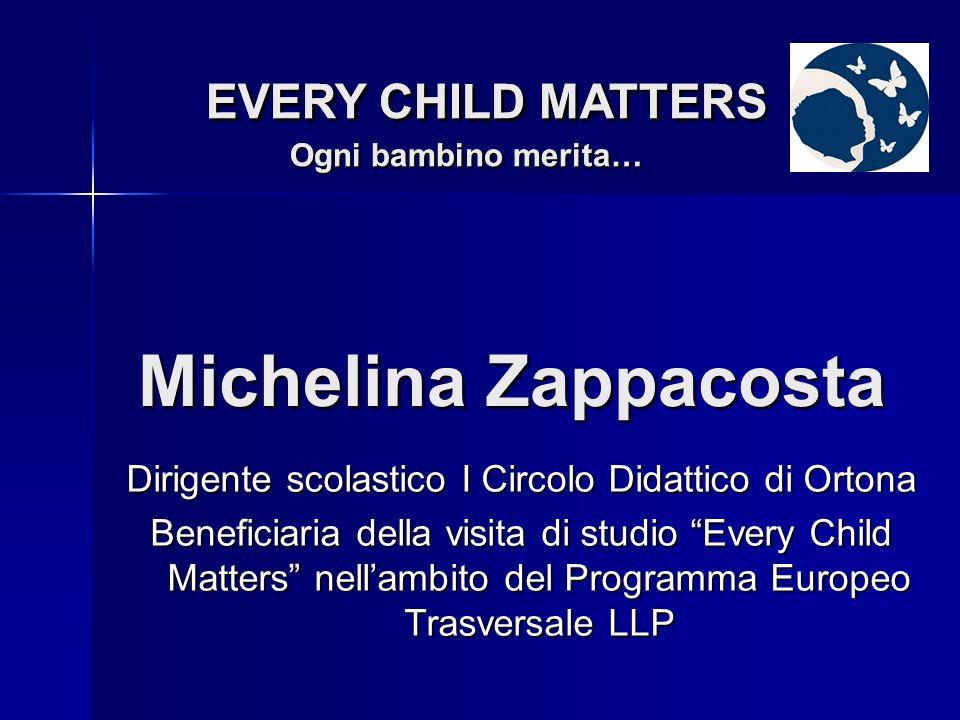 Responsabile Ambito territoriale Chieti USR Abruzzo Sandro Liberatore EVERY CHILD MATTERS Ogni bambino merita… EVERY CHILD MATTERS Ogni bambino merita…