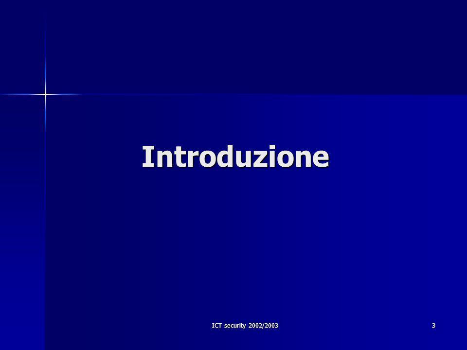 ICT security 2002/200334 –Lorenzo Cavallaro –Lorenzo Cavallaro –Alberto Ornaghi –Alberto Ornaghi Mailing list del corso (per domande tecniche) Mailing list del corso (per domande tecniche) sikurezza-dsi@yahoogroups.comsikurezza-dsi-subscribe@yahoogroups.com