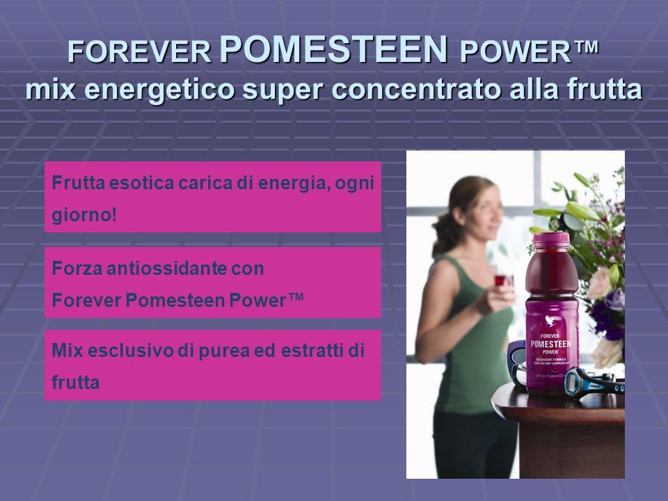 Frutta esotica carica di energia, ogni giorno! Forza antiossidante con Forever Pomesteen Power FOREVER POMESTEEN POWER mix energetico super concentrat