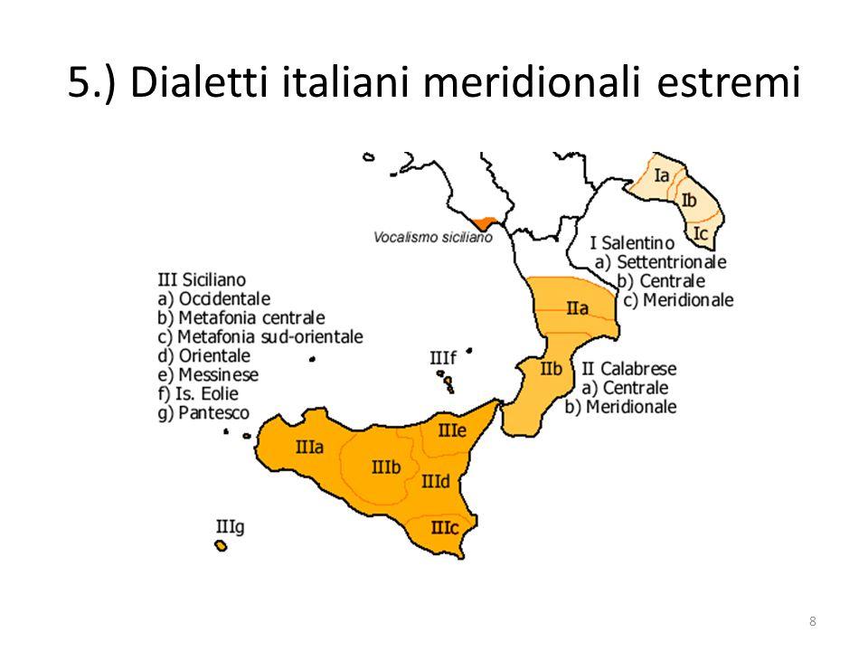 16.) Caratteristiche del siciliano Unimportante fenomeno del siciliano è lassimilazione dei nessi consonantici –ND- e -MB- in –nn- e –mm-.