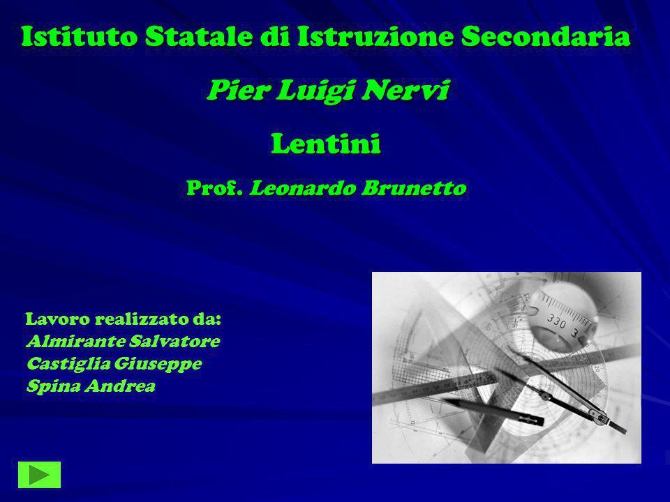 Istituto Statale di Istruzione Secondaria Pier Luigi Nervi Lentini Prof.