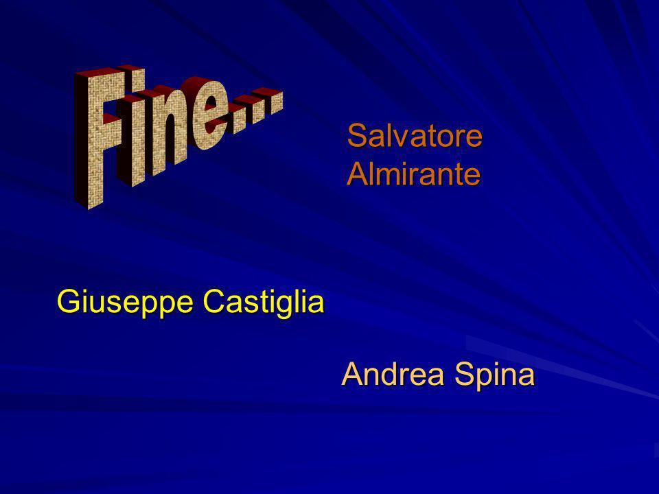 Salvatore Almirante Andrea Spina Giuseppe Castiglia