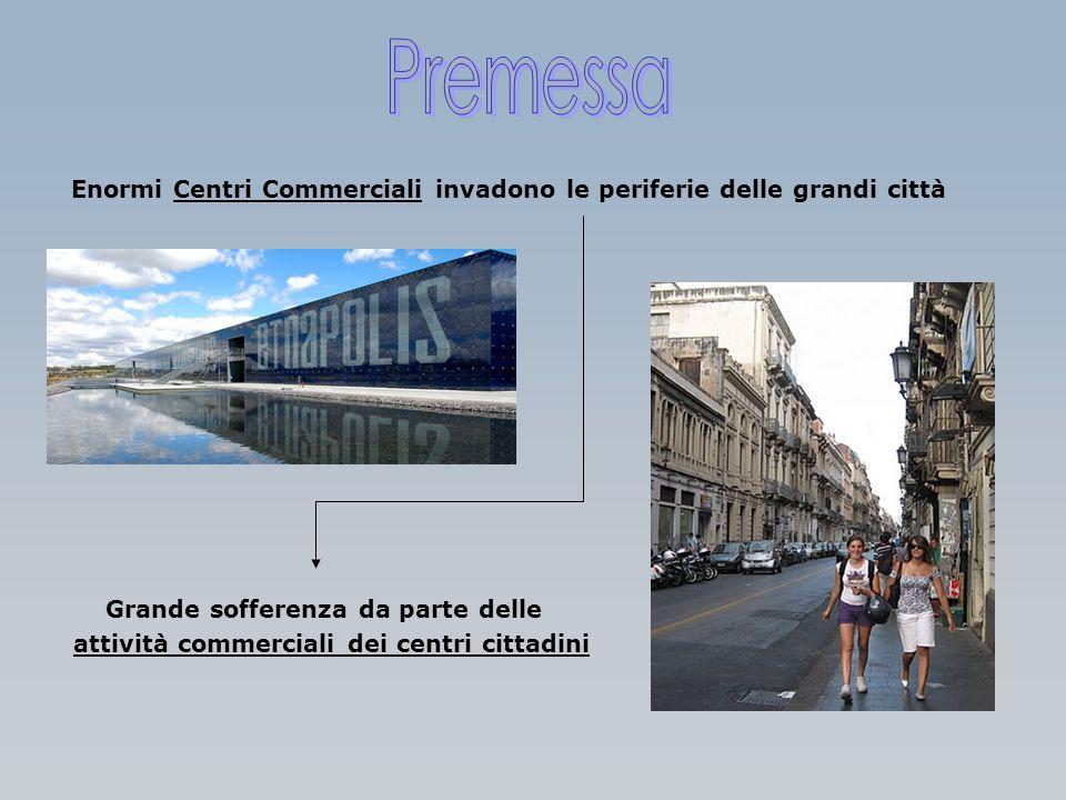Enormi Centri Commerciali invadono le periferie delle grandi città Grande sofferenza da parte delle attività commerciali dei centri cittadini