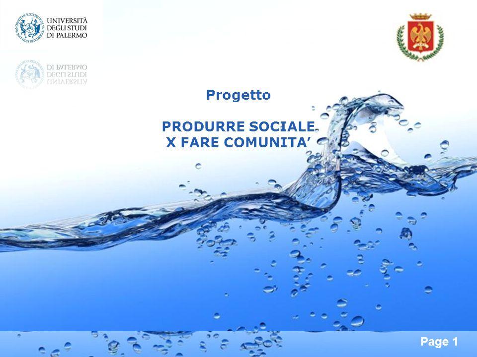 Page 1 Progetto PRODURRE SOCIALE X FARE COMUNITA