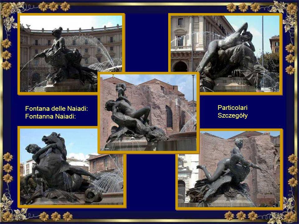 La Fontana delle Naiadi, in Piazza della Repubblica, costruita nel 1901 da Mario Rutelli Naiad Fontanna Naiadi na Piazza della Repubblica, zbudowana w