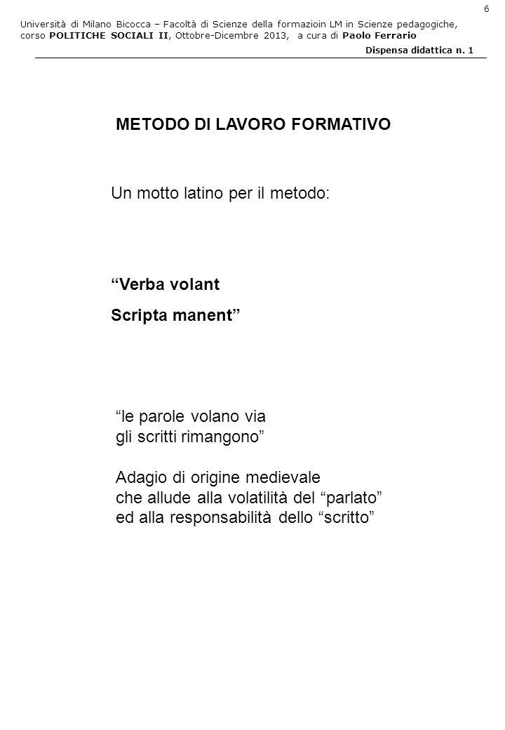 Università di Milano Bicocca – Facoltà di Scienze della formazioin LM in Scienze pedagogiche, corso POLITICHE SOCIALI II, Ottobre-Dicembre 2013, a cura di Paolo Ferrario 7 Dispensa didattica n.