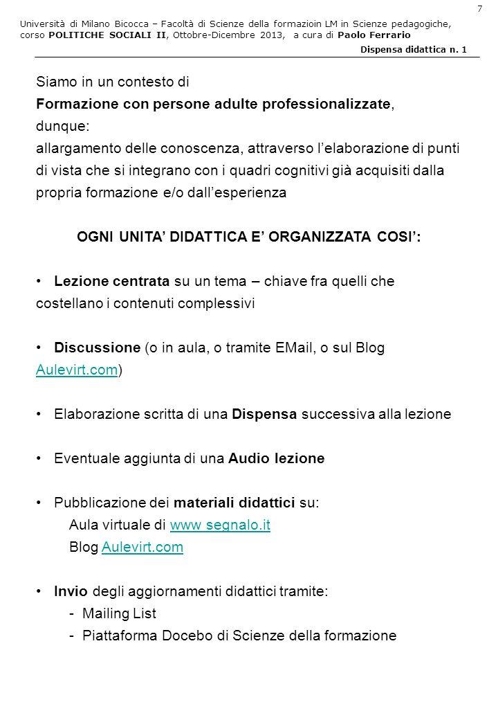 Università di Milano Bicocca – Facoltà di Scienze della formazioin LM in Scienze pedagogiche, corso POLITICHE SOCIALI II, Ottobre-Dicembre 2013, a cura di Paolo Ferrario 18 Dispensa didattica n.