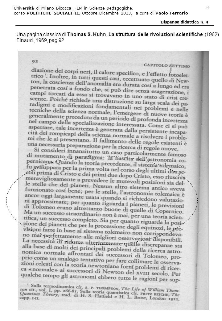 Università di Milano Bicocca – LM in Scienze pedagogiche, corso POLITICHE SOCIALI II, Ottobre-Dicembre 2013, a cura di Paolo Ferrario 14 Dispensa dida