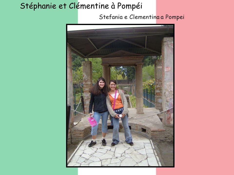 Stéphanie et Clémentine à Pompéi Stefania e Clementina a Pompei