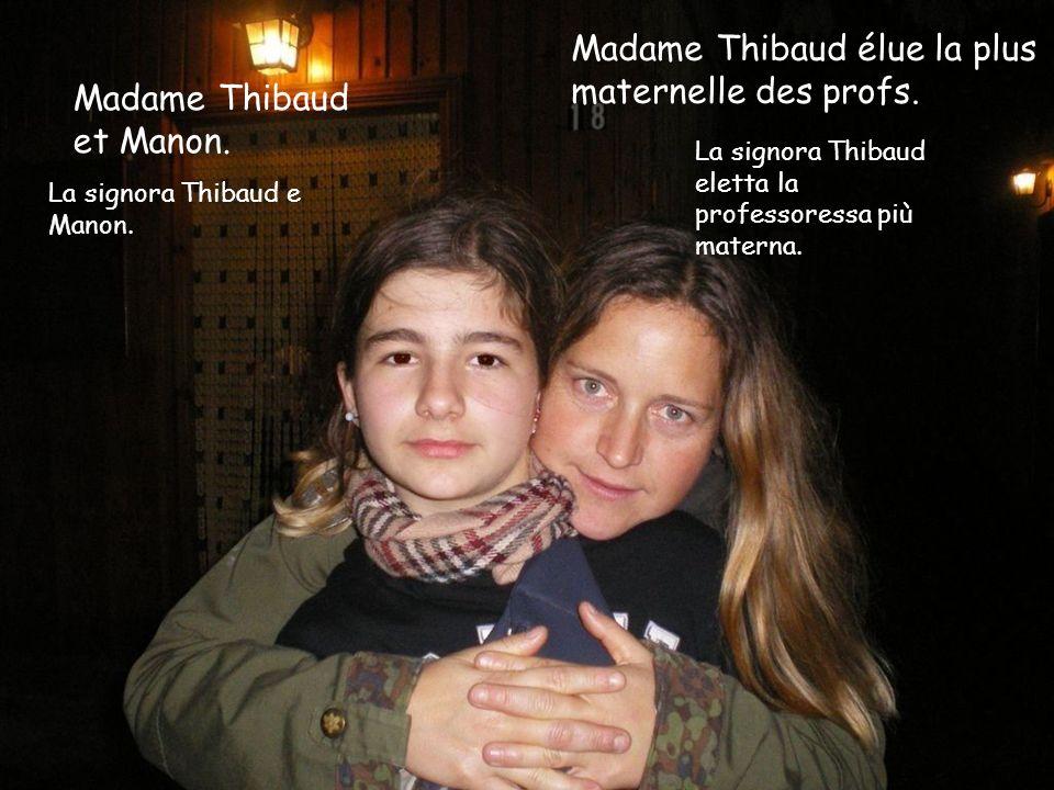 Madame Thibaud élue la plus maternelle des profs.