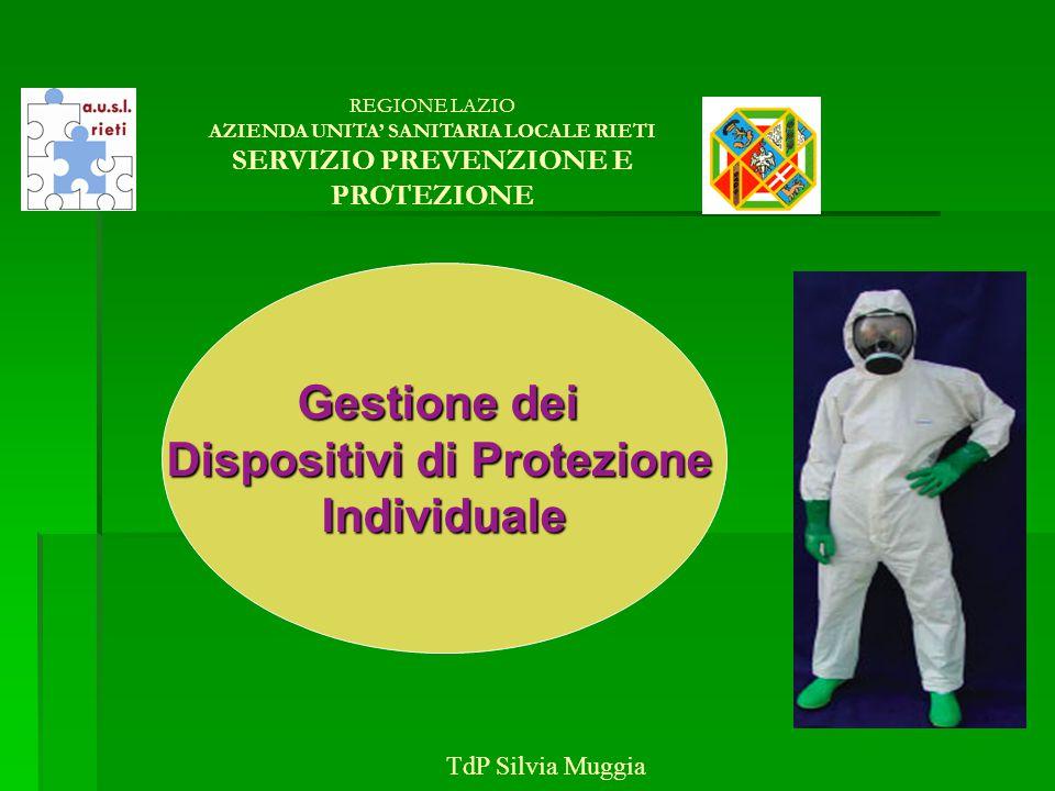 Regolamento DPI Stabilisce le procedure per lapprovvigionamento, la gestione e lutilizzo dei Dispositivi di Protezione Individuale