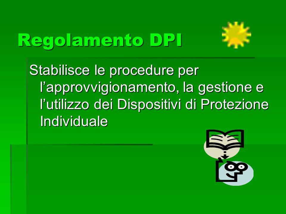 IMMAGAZZINAMENTO La Direzione Acquisizione Beni e Servizi e la Farmacia immagazzineranno, in luoghi idonei alla loro custodia e conservazione, i D.P.I.