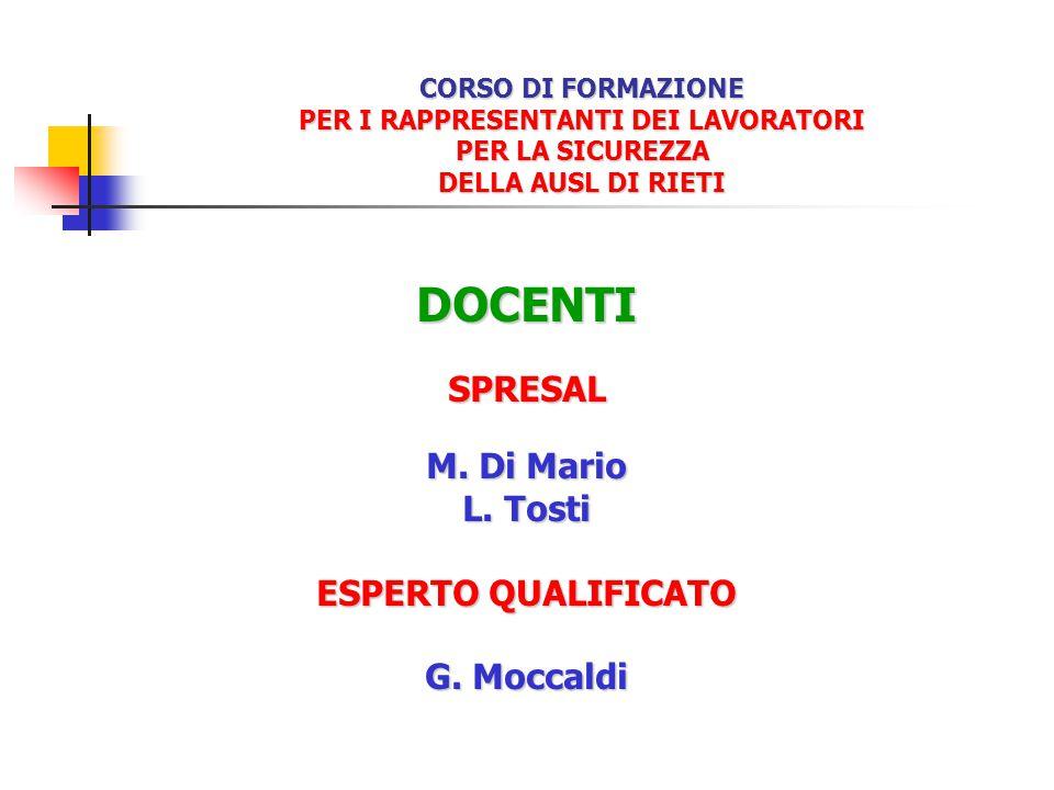 CORSO DI FORMAZIONE PER I RAPPRESENTANTI DEI LAVORATORI PER LA SICUREZZA DELLA AUSL DI RIETI DOCENTISPRESAL M.