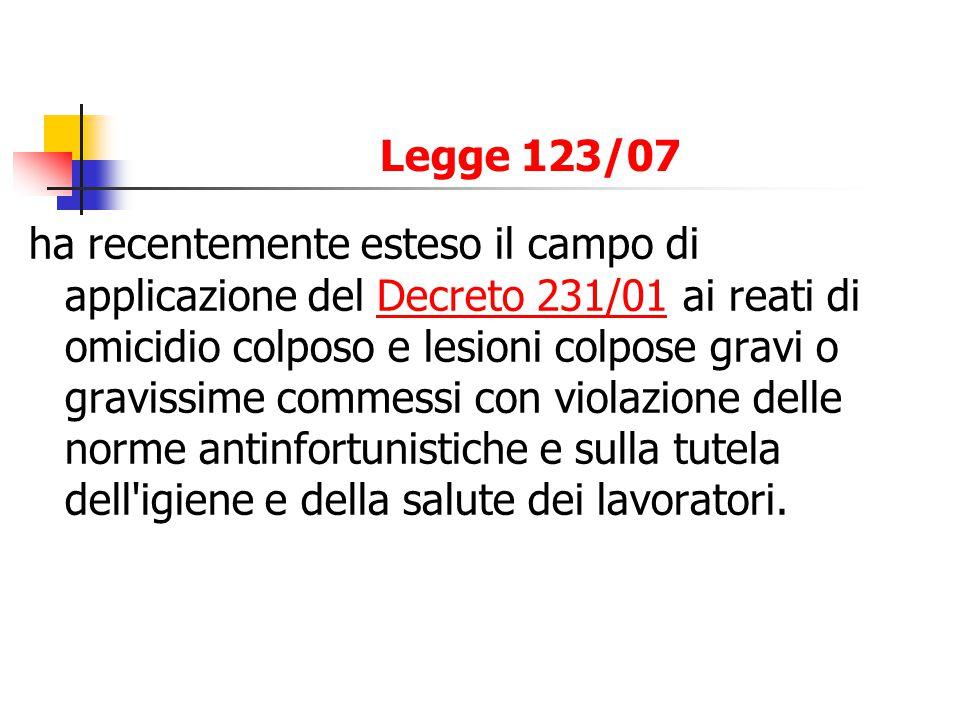 lintroduzione dellart.25-septies nel D.lgs. 231/01 ad opera della legge 3 agosto 2007 n.