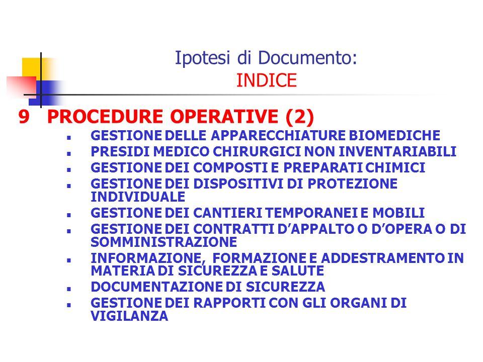 9 PROCEDURE OPERATIVE (2) GESTIONE DELLE APPARECCHIATURE BIOMEDICHE PRESIDI MEDICO CHIRURGICI NON INVENTARIABILI GESTIONE DEI COMPOSTI E PREPARATI CHI