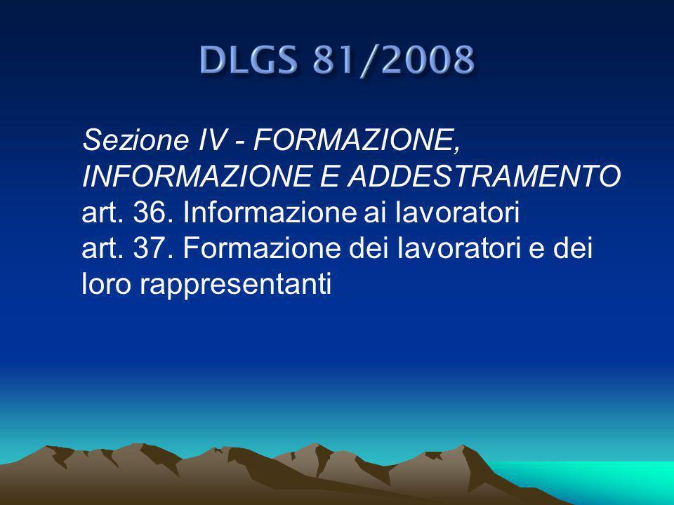 Sezione IV - FORMAZIONE, INFORMAZIONE E ADDESTRAMENTO art.