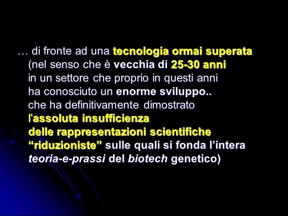 Tutto Falso La quasi totalità delle innovazioni biotecnologiche sono state orientate verso il profitto piuttosto che basate sulle necessità delle popolazioni.