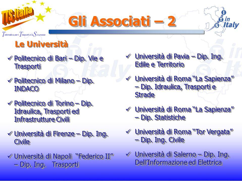 Gli Associati – 2 Politecnico di Bari – Dip. Vie e Trasporti Politecnico di Bari – Dip.