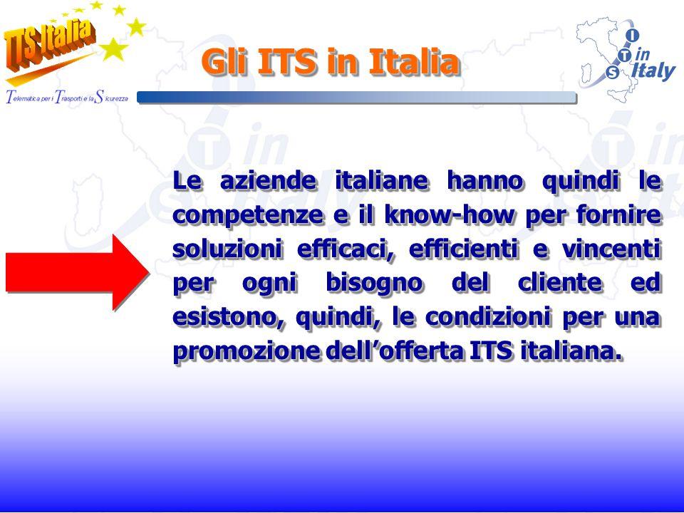 Le aziende italiane hanno quindi le competenze e il know-how per fornire soluzioni efficaci, efficienti e vincenti per ogni bisogno del cliente ed esistono, quindi, le condizioni per una promozione dellofferta ITS italiana.