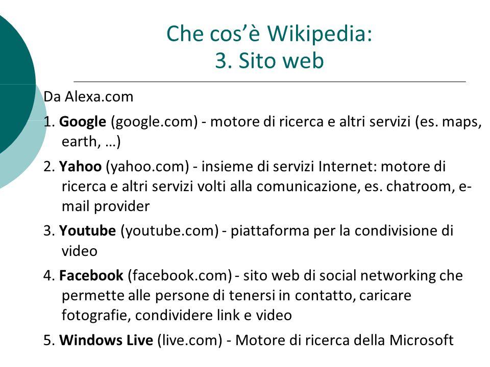 Che cosè Wikipedia: 3.Sito web Da Alexa.com 6.