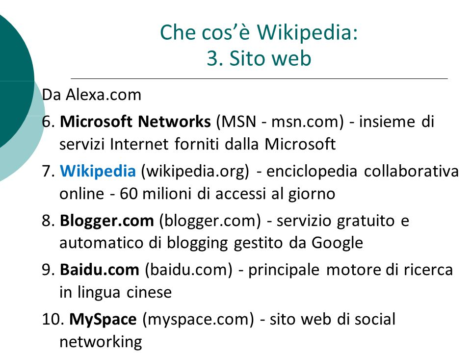 Che cosè Wikipedia: 3. Sito web Da Alexa.com 6.