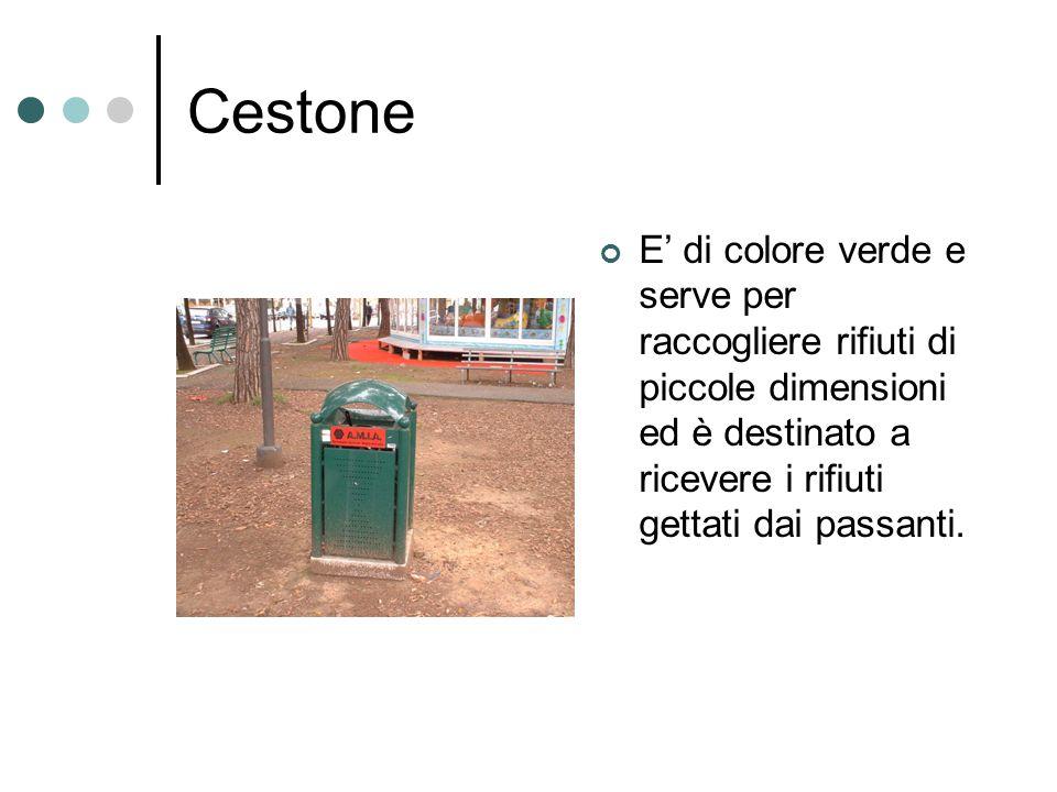Cestone E di colore verde e serve per raccogliere rifiuti di piccole dimensioni ed è destinato a ricevere i rifiuti gettati dai passanti.