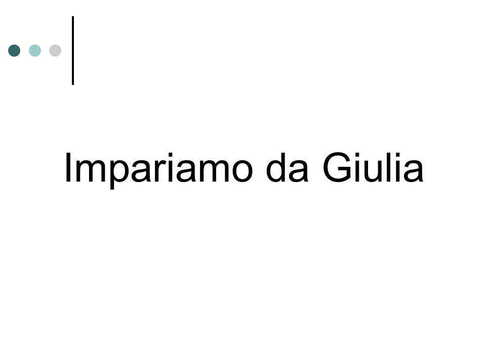 Impariamo da Giulia