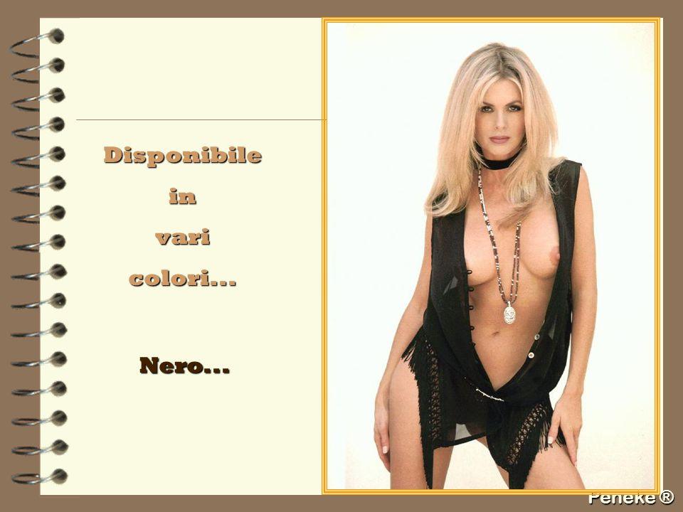 Peneke ® Disponibileinvaricolori... Nero...
