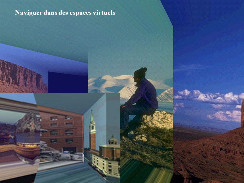 Naviguer dans des espaces virtuels