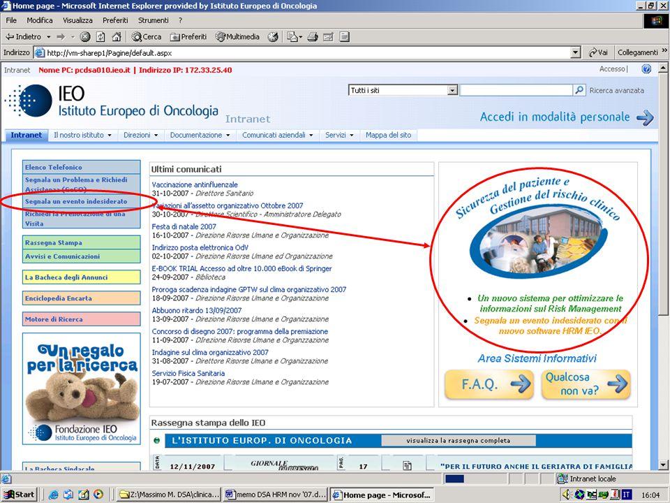 Incident Reporting 8 © IEO 2011 Informazioni di proprietà dellIstituto Europeo di Oncologia, Non è consentita alcuna forma di comunicazione, diffusione senza autorizzazione della Direzione Sanitaria, tranne che per la presentazione nel corso dellevento (congresso, convegno etc).