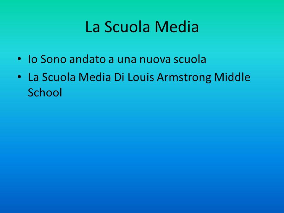 La Scuola Media Io Sono andato a una nuova scuola La Scuola Media Di Louis Armstrong Middle School