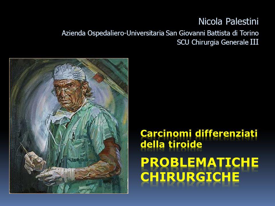 Nicola Palestini Azienda Ospedaliero-Universitaria San Giovanni Battista di Torino SCU Chirurgia Generale III