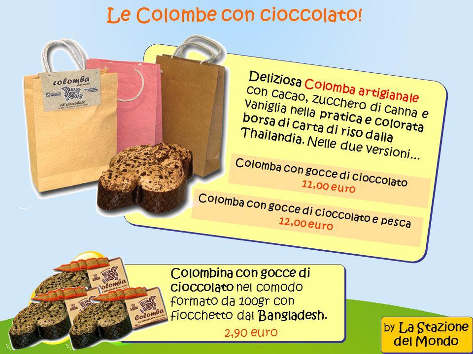 Le Colombe con cioccolato! Deliziosa Colomba artigianale con cacao, zucchero di canna e vaniglia nella pratica e colorata borsa di carta di riso dalla