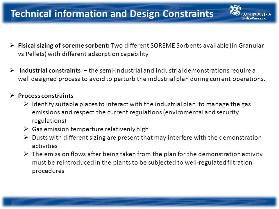 Technical information and Design Constraints Fisical sizing of soreme sorbent: Two different SOREME Sorbents available (in Granular vs Pellets) with d
